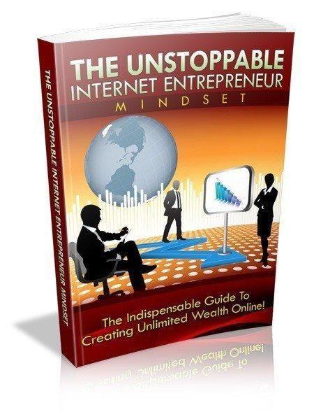 The unstoppable internet entrepreneur mindset