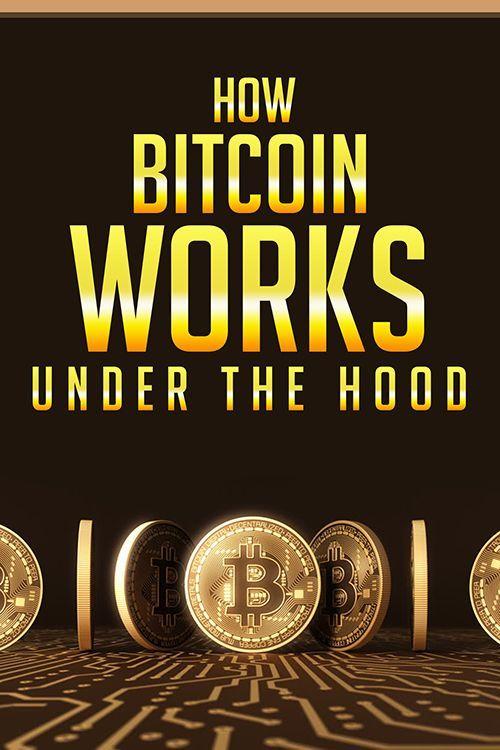 How Bitcoins Work Under The Hood